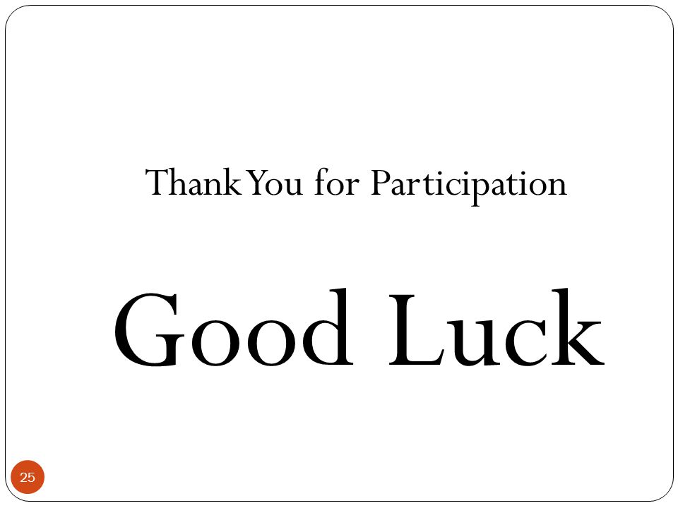 Thank You for Participation
