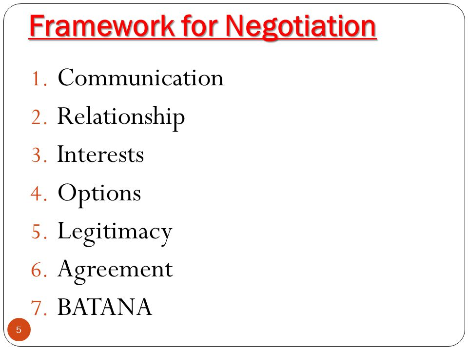 Framework for Negotiation