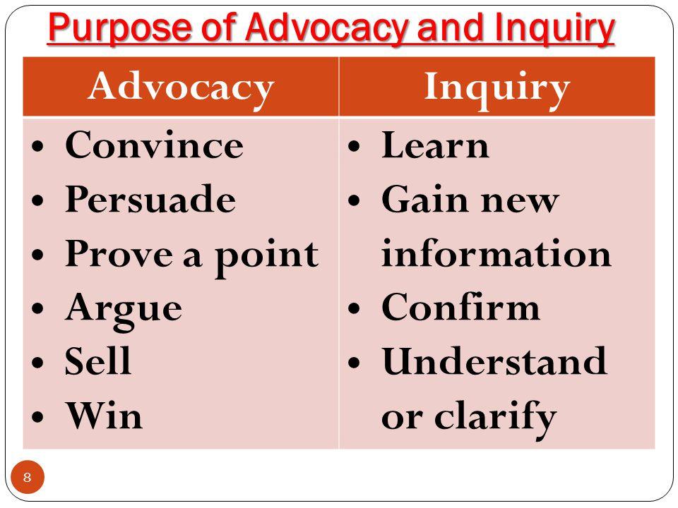 Purpose of Advocacy and Inquiry