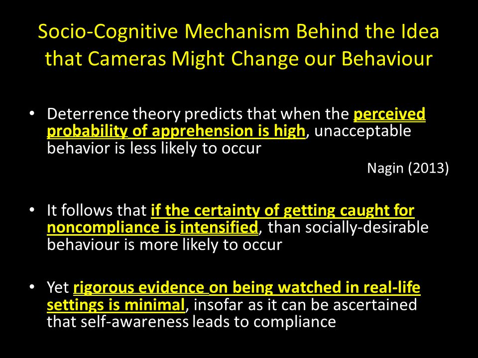 Socio-Cognitive Mechanism Behind the Idea that Cameras Might Change our Behaviour