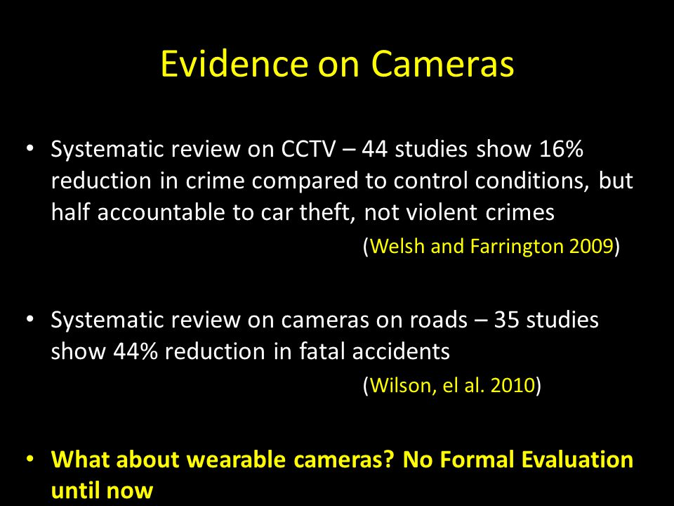 Evidence on Cameras