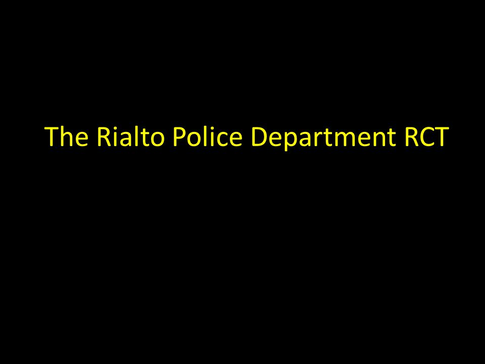 The Rialto Police Department RCT