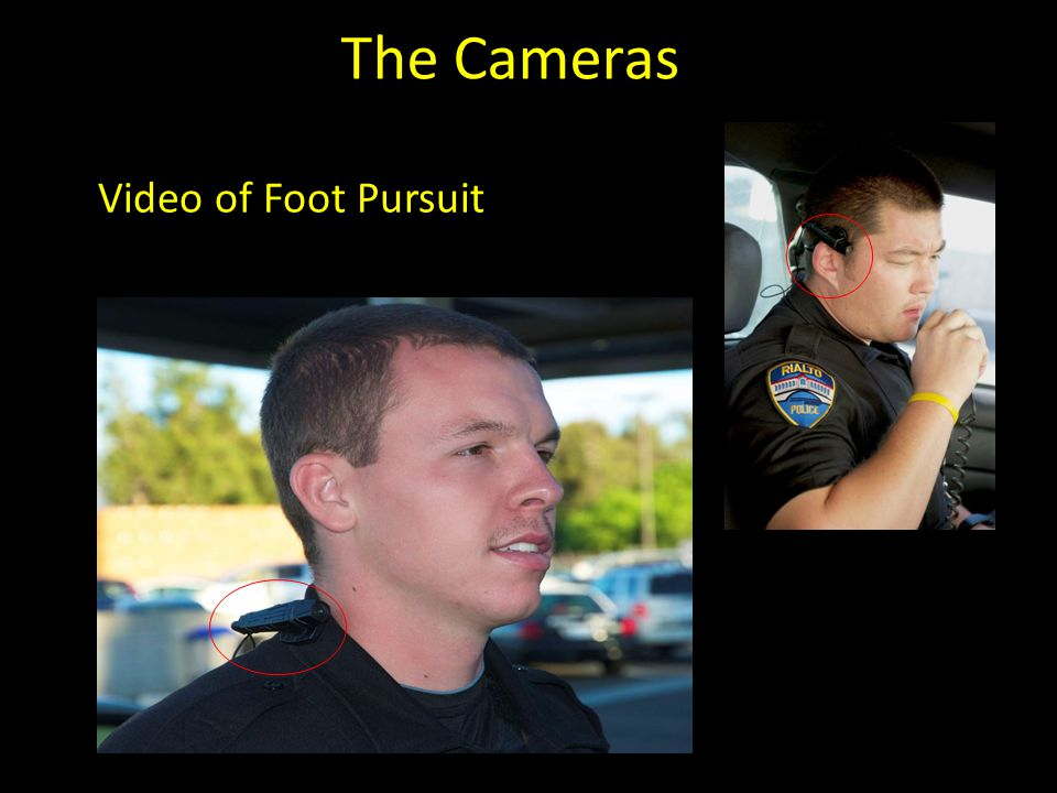 The Cameras Video of Foot Pursuit