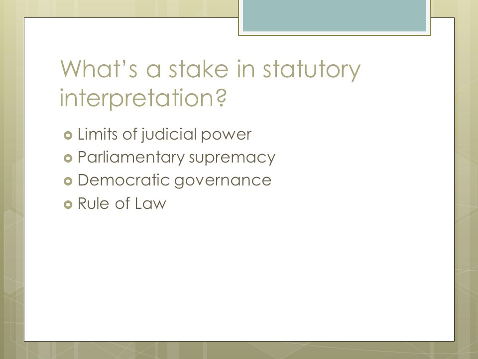 What's a stake in statutory interpretation