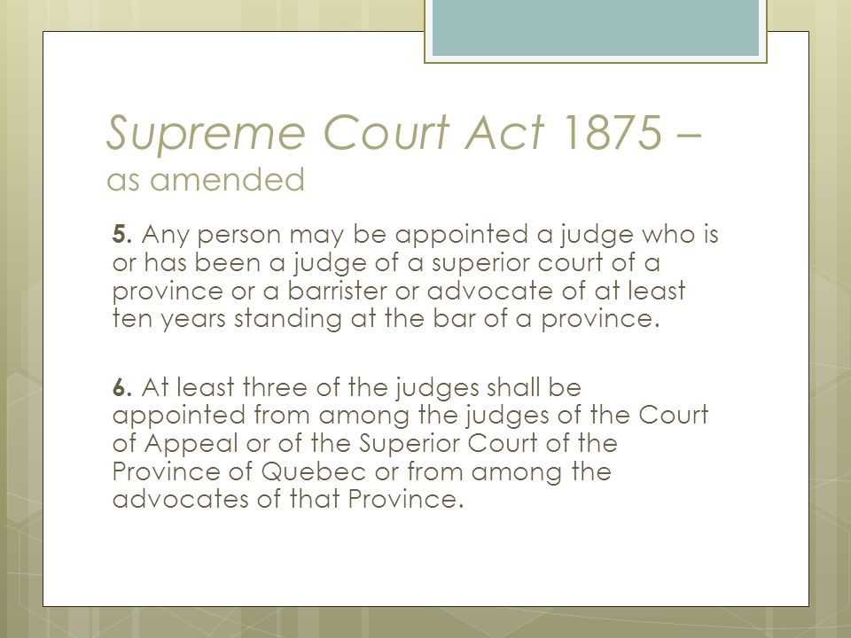 Supreme Court Act 1875 – as amended