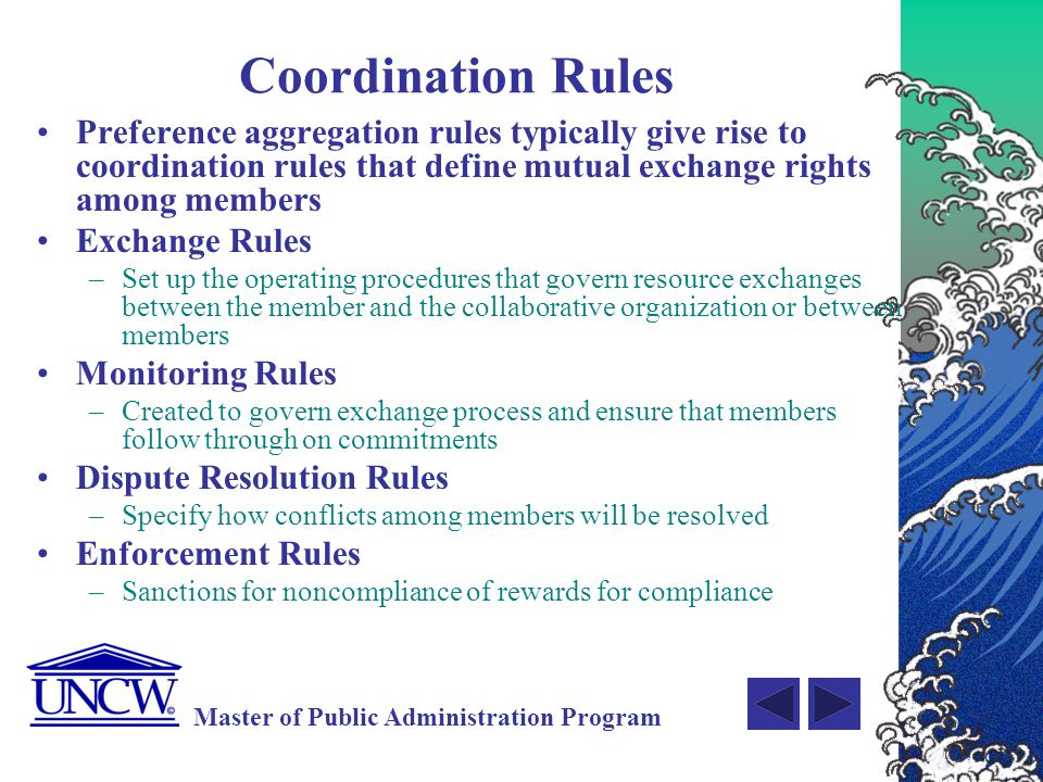 Coordination Rules Preference aggregation rules typically give rise to coordination rules that define mutual exchange rights among members.