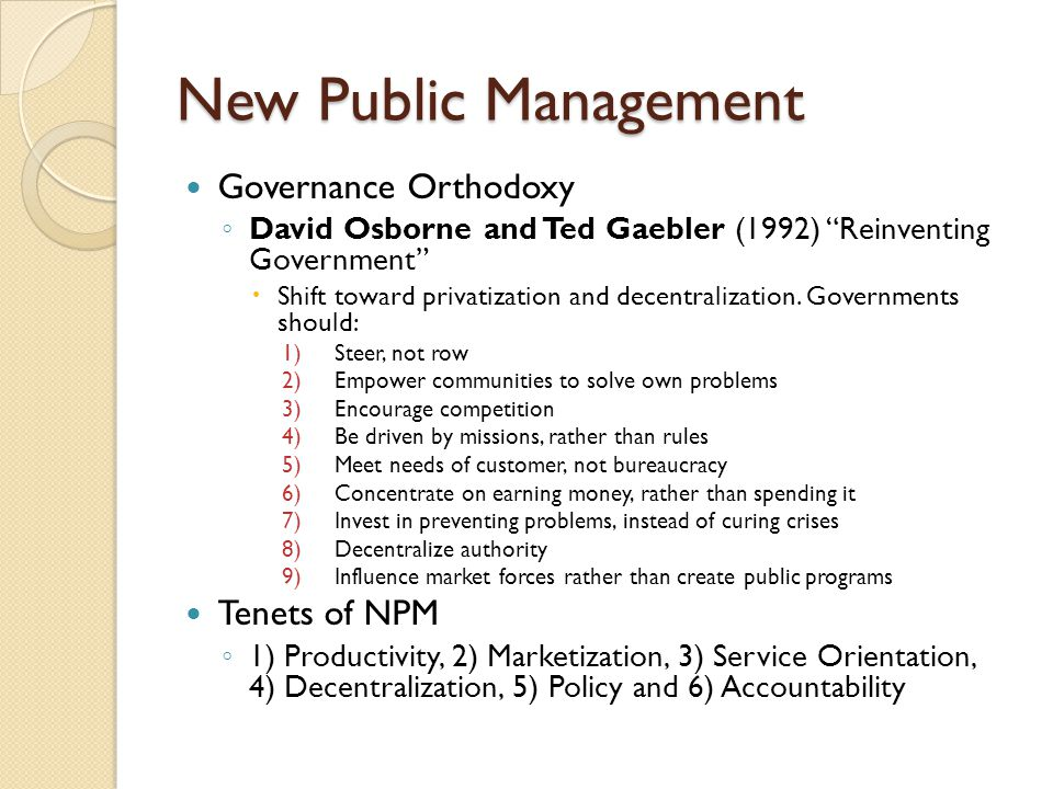 New Public Management Governance Orthodoxy Tenets of NPM