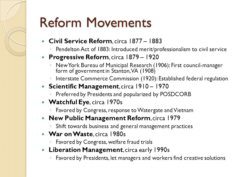Reform Movements Civil Service Reform, circa 1877 – 1883