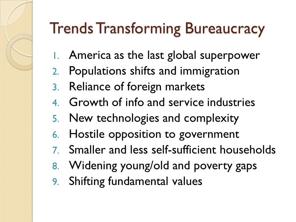 Trends Transforming Bureaucracy