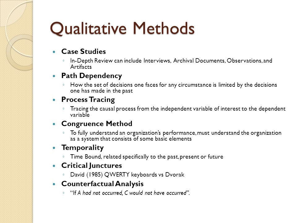 Qualitative Methods Case Studies Path Dependency Process Tracing