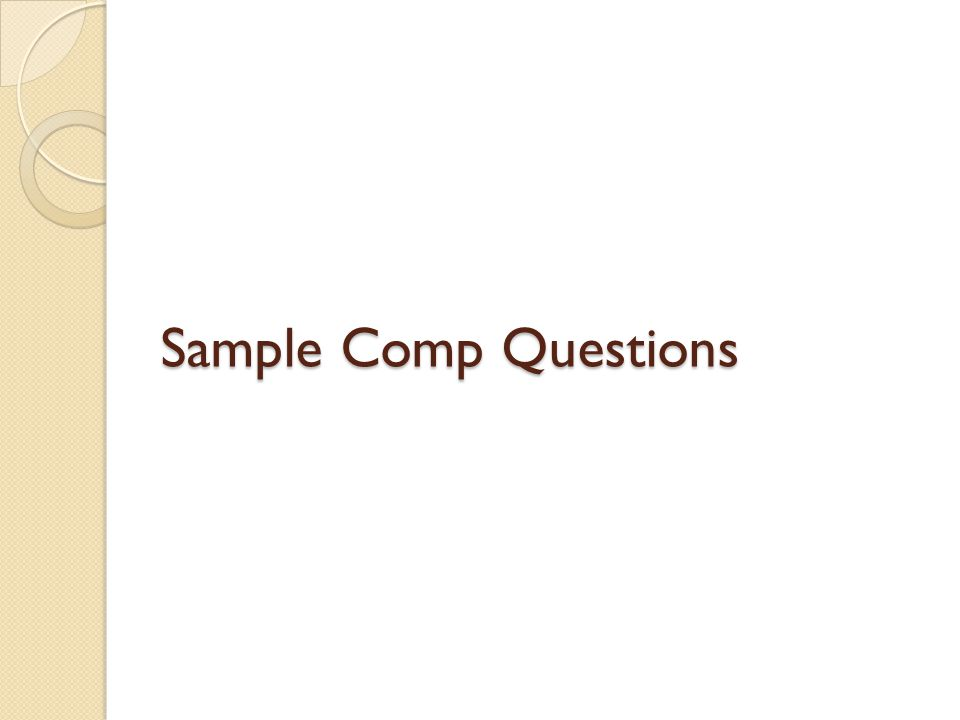 Sample Comp Questions