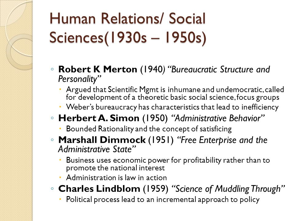 Human Relations/ Social Sciences(1930s – 1950s)