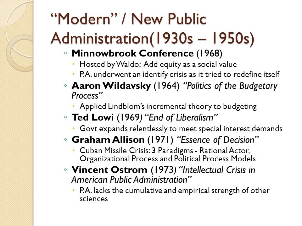 Modern / New Public Administration(1930s – 1950s)