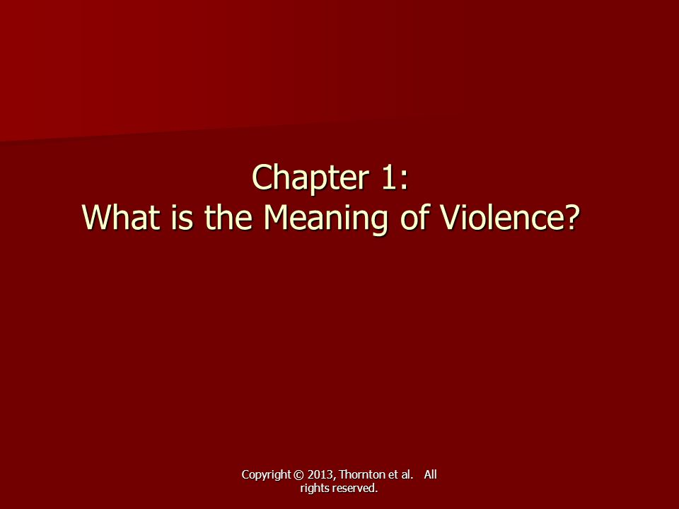 Chapter 1: What is the Meaning of Violence