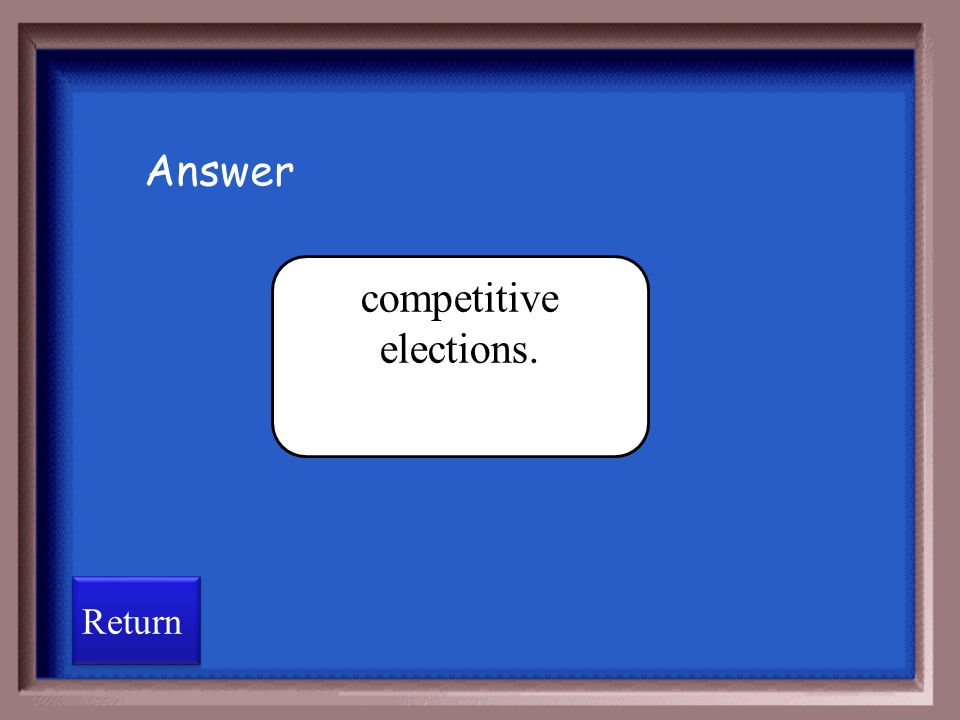 competitive elections.
