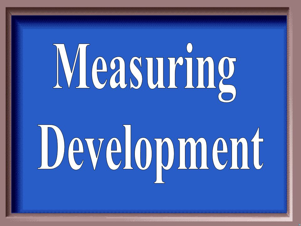 Measuring Development