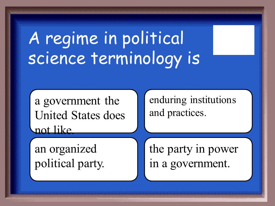 A regime in political science terminology is