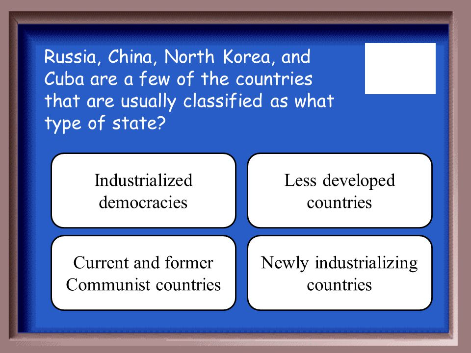 Industrialized democracies Less developed countries