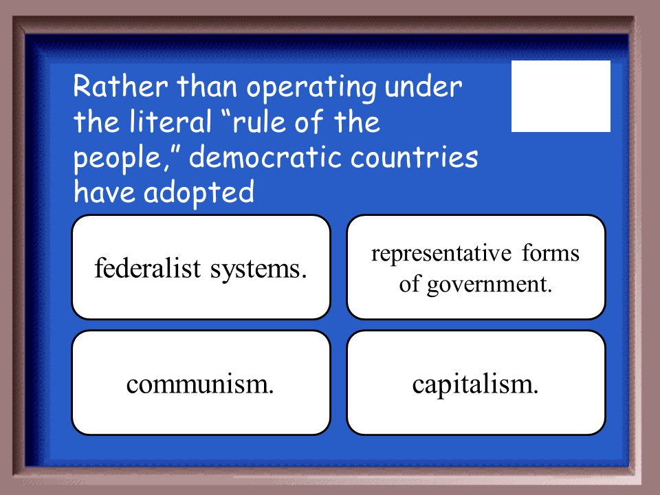 representative forms of government.