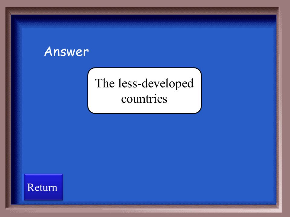 The less-developed countries