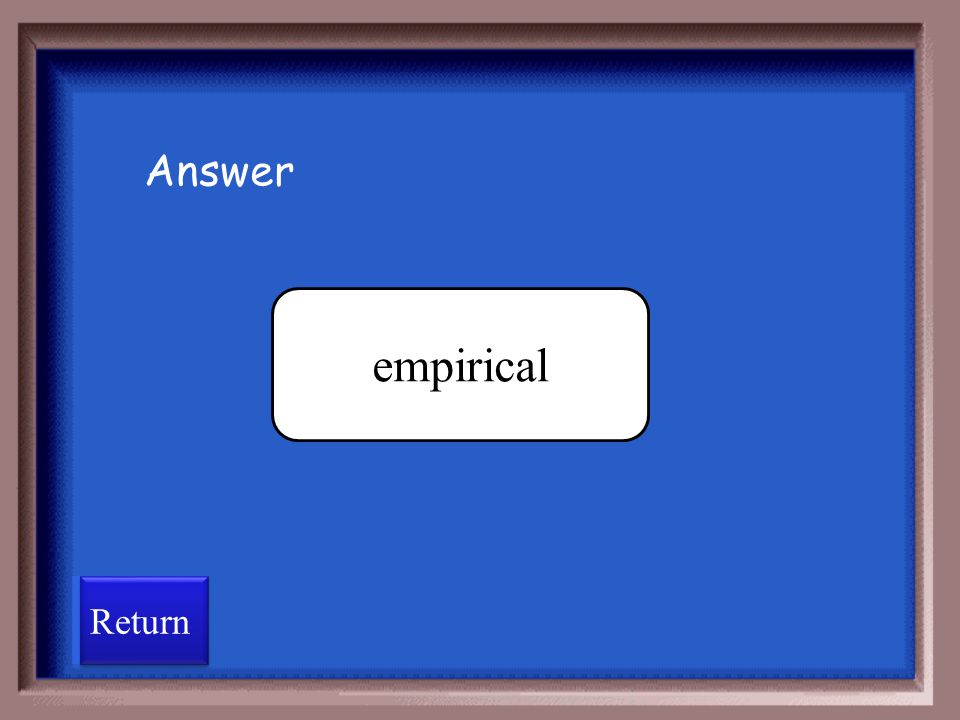 Answer empirical Return