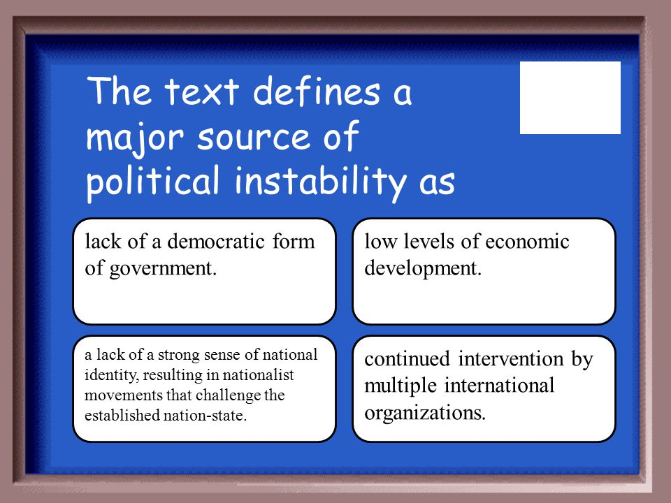 The text defines a major source of political instability as