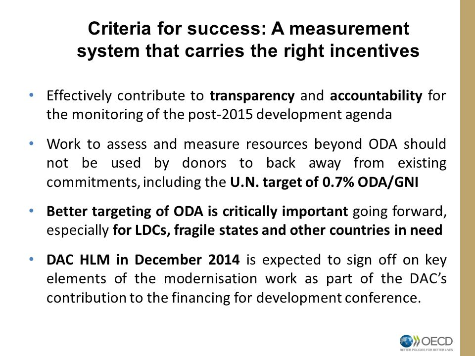 Criteria for success: A measurement system that carries the right incentives