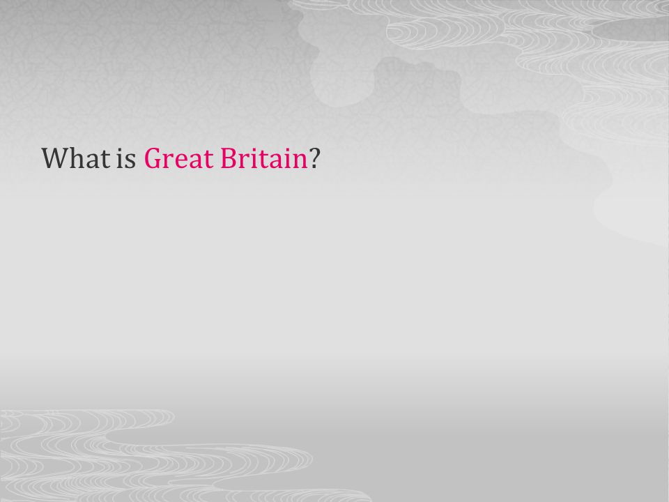 What is Great Britain