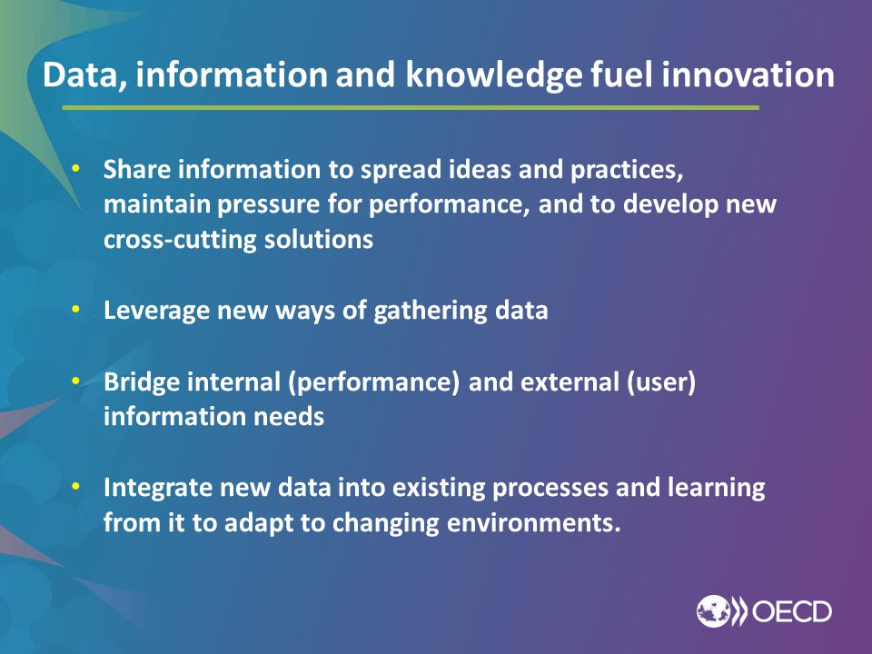 Examples: Data, information and knowledge fuel innovation