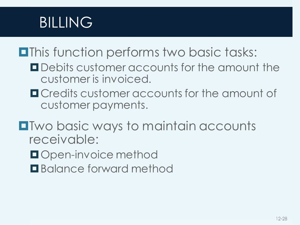 BILLING This function performs two basic tasks: