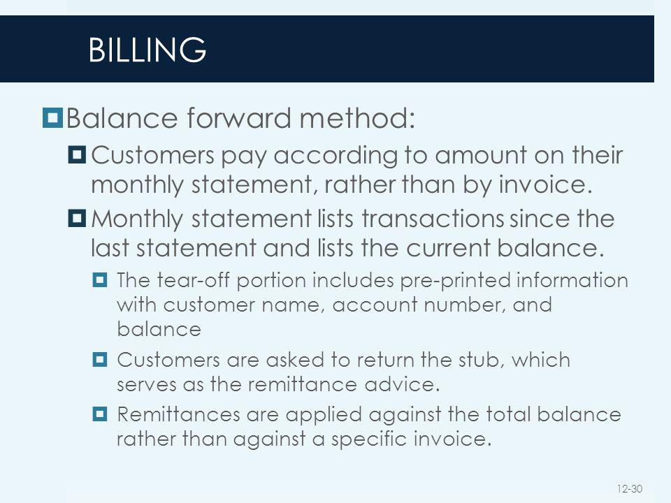 BILLING Balance forward method: