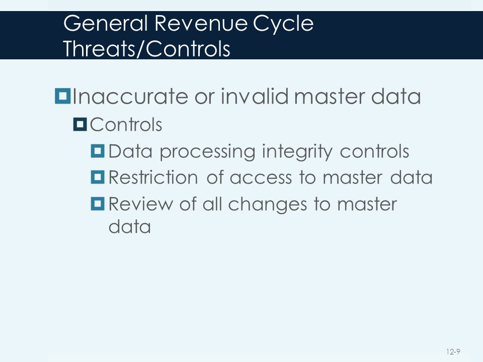 General Revenue Cycle Threats/Controls