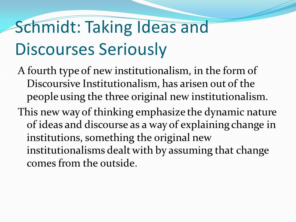 Schmidt: Taking Ideas and Discourses Seriously