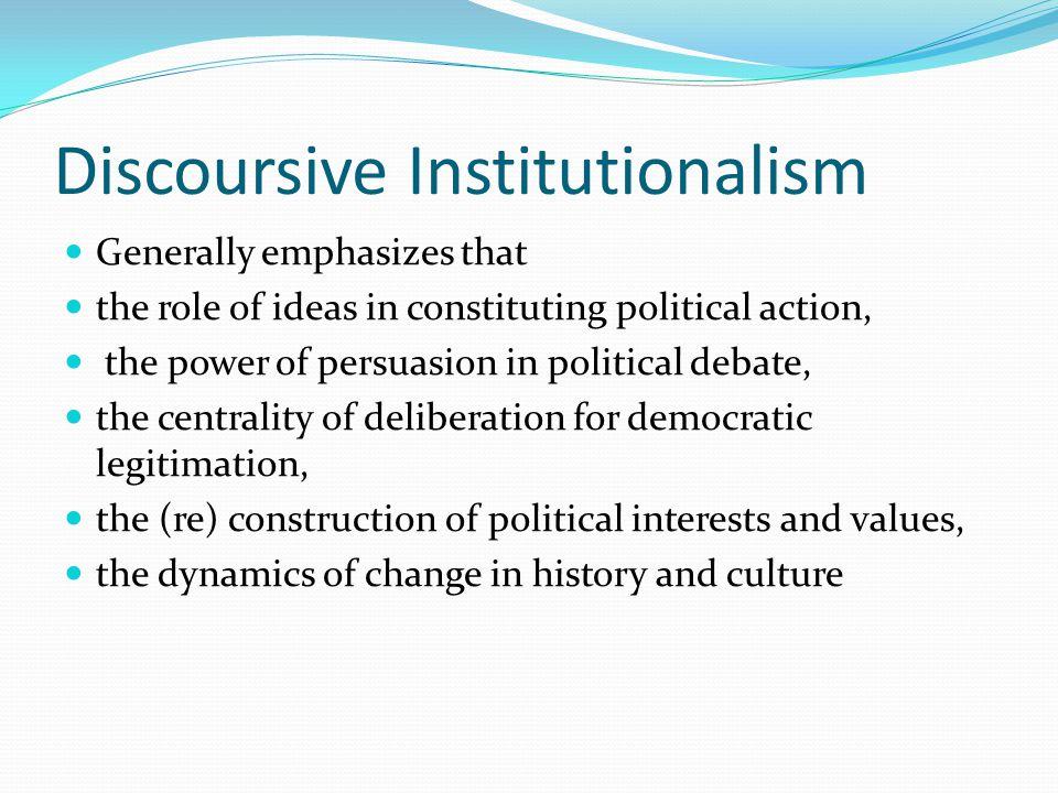 Discoursive Institutionalism