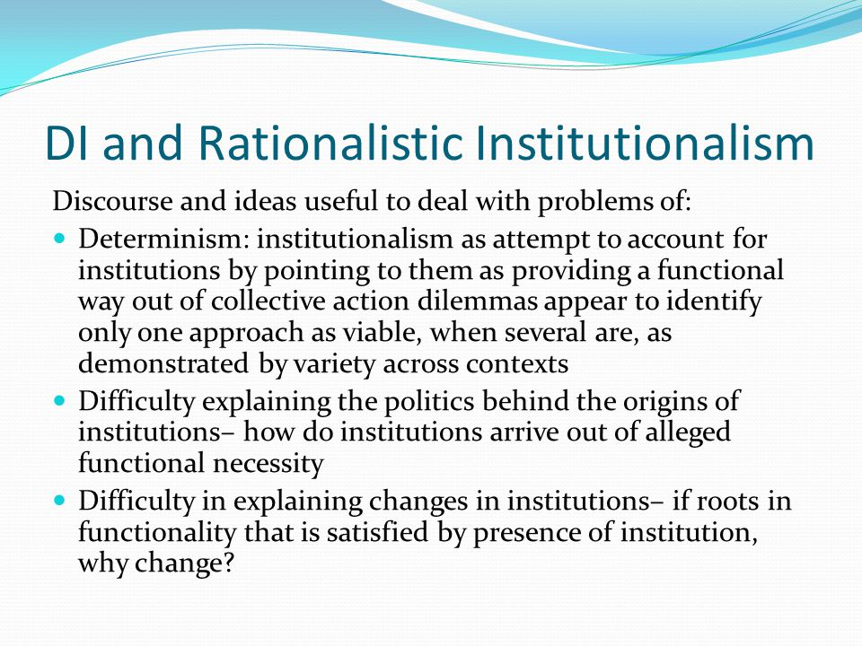DI and Rationalistic Institutionalism