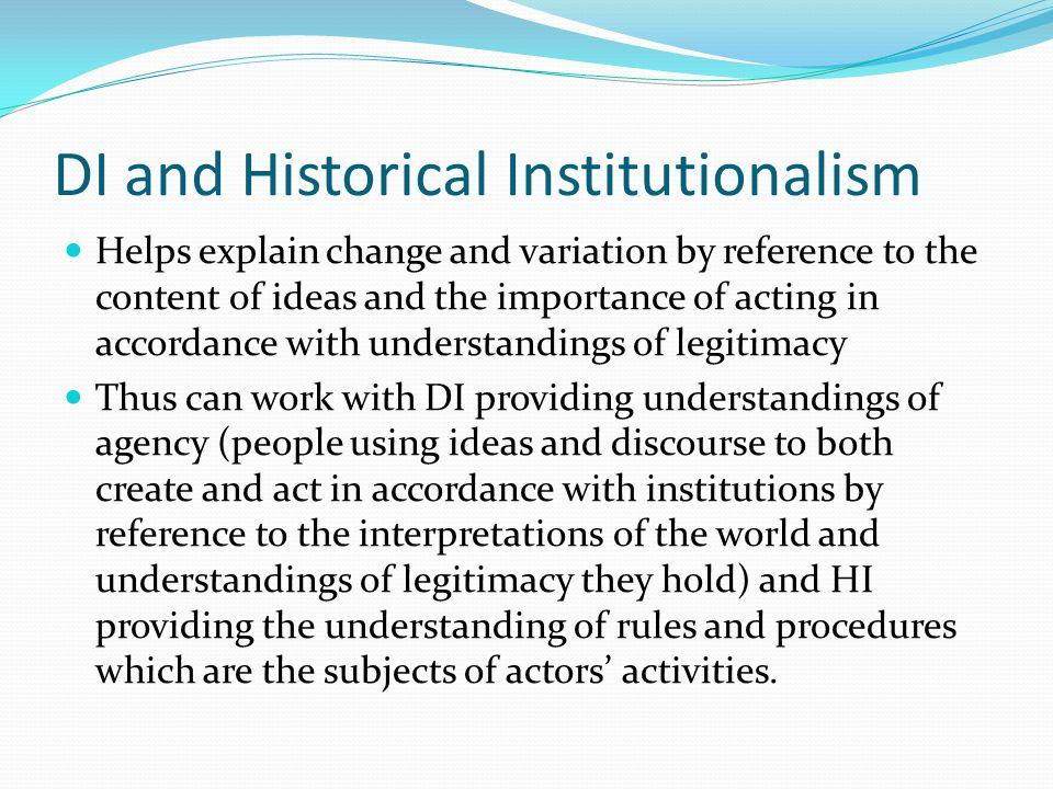 DI and Historical Institutionalism