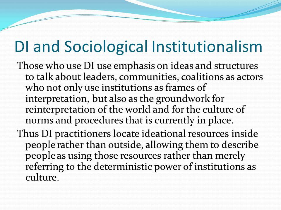 DI and Sociological Institutionalism