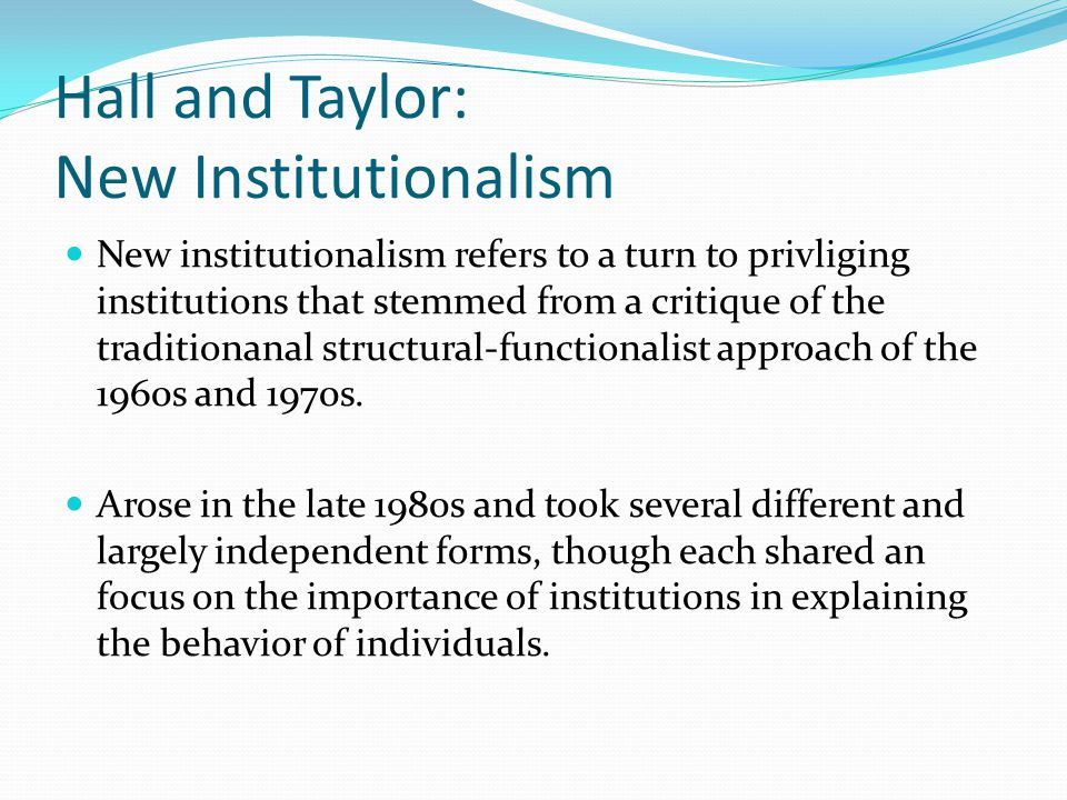 Hall and Taylor: New Institutionalism