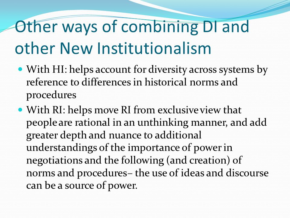 Other ways of combining DI and other New Institutionalism