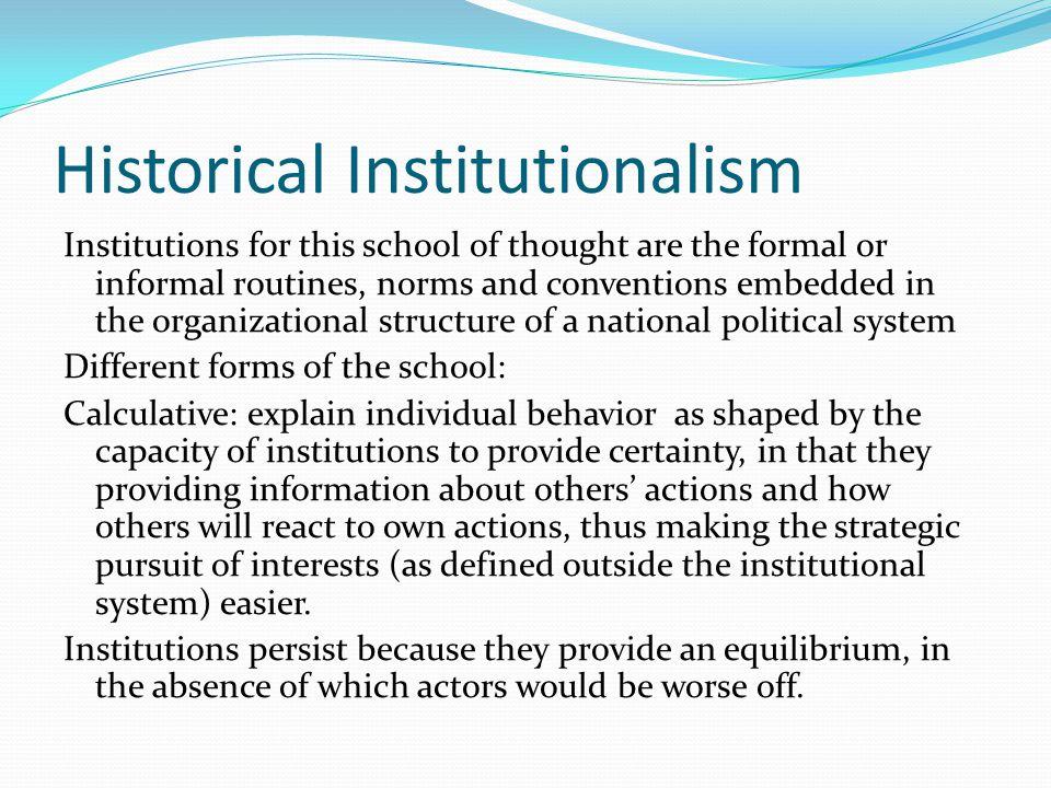 Historical Institutionalism
