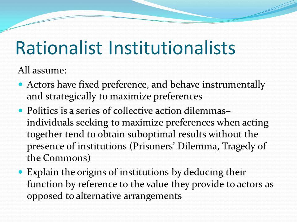 Rationalist Institutionalists