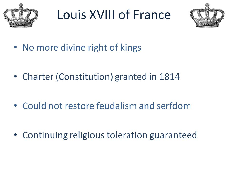 Louis XVIII of France No more divine right of kings