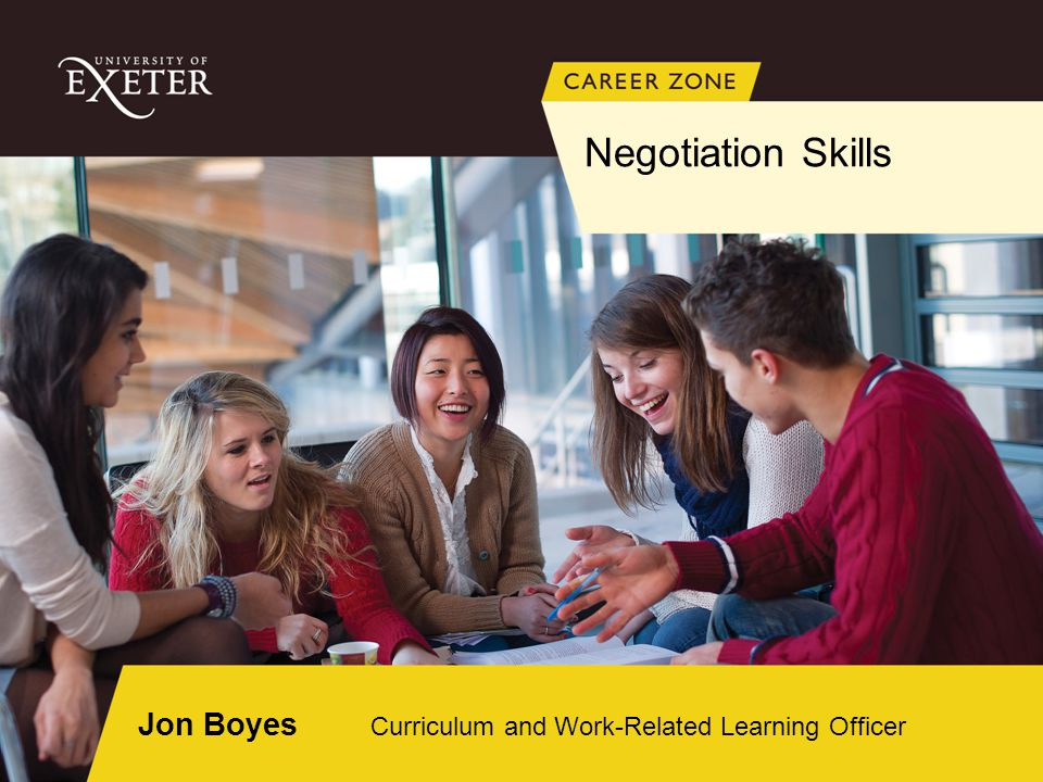 Negotiation Skills Jon Boyes Curriculum and Work-Related Learning Officer