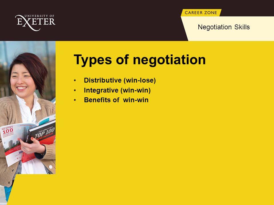 Types of negotiation Negotiation Skills Distributive (win-lose)