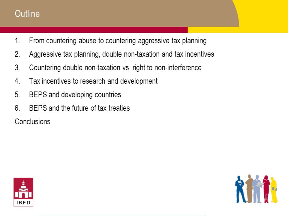 Outline From countering abuse to countering aggressive tax planning