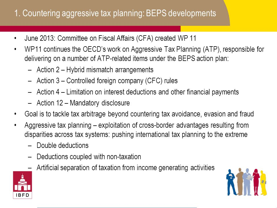 1. Countering aggressive tax planning: BEPS developments