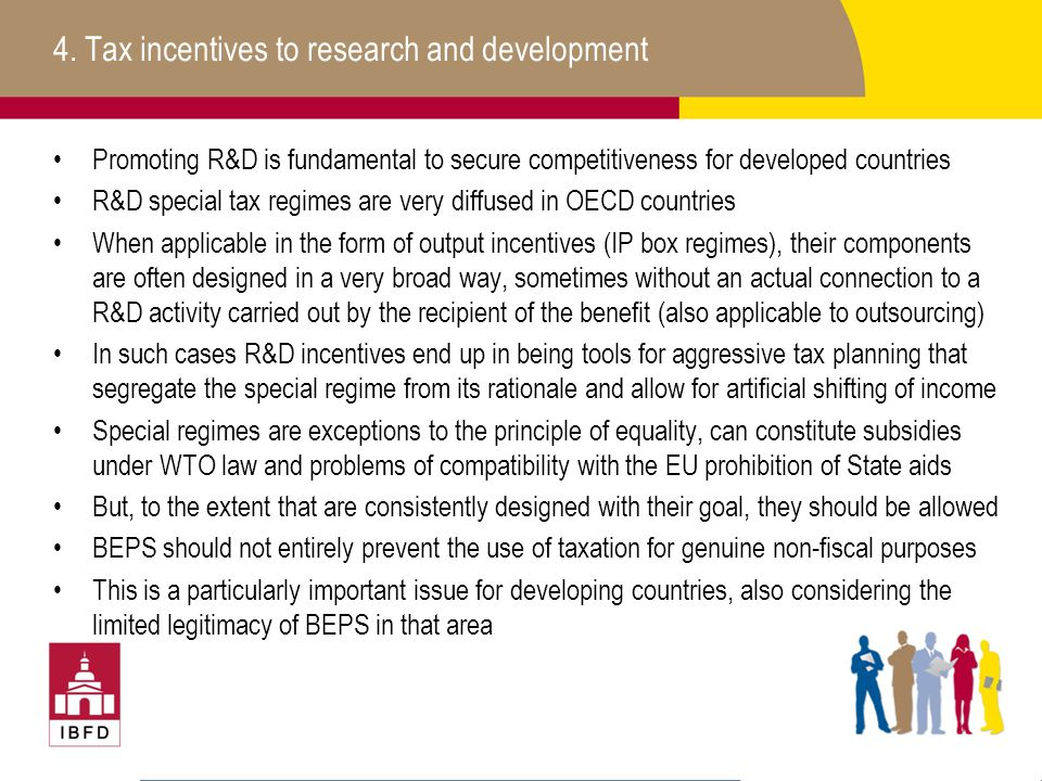 4. Tax incentives to research and development