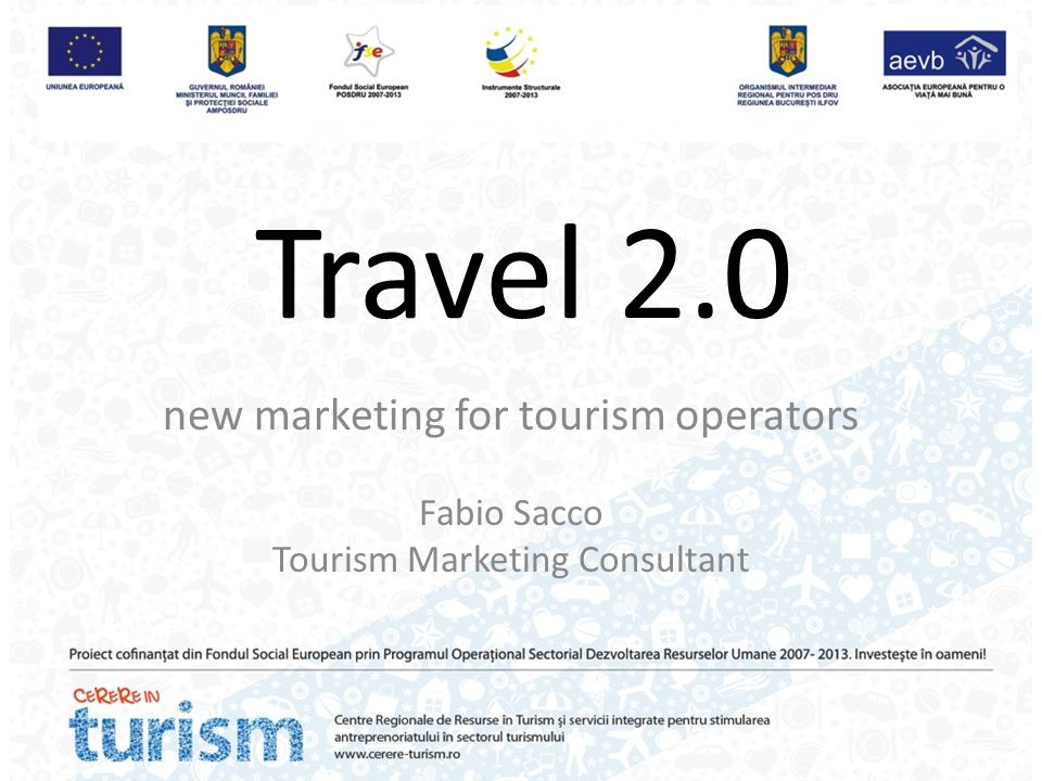 Travel 2.0 new marketing for tourism operators Fabio Sacco