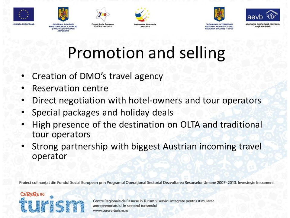 Promotion and selling Creation of DMO's travel agency