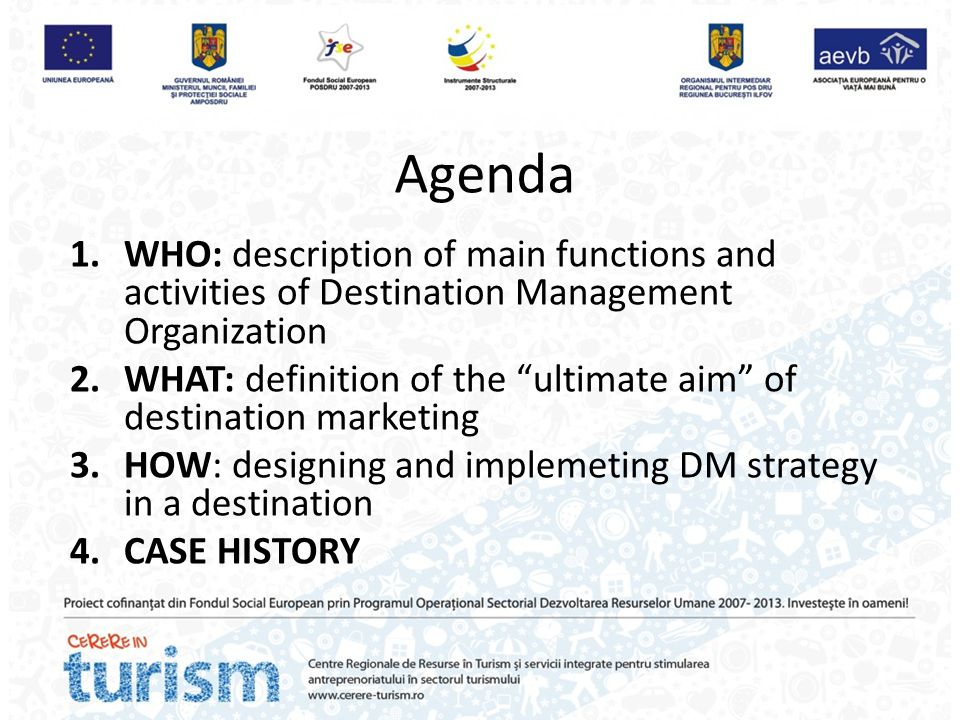 Agenda WHO: description of main functions and activities of Destination Management Organization.
